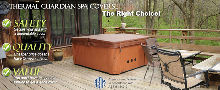 ThermalGuardian Spa Covers are the best you can buy for your hot tub