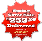 Spa cover prices from $253.26 with Free Home Delivery after SPRINGSAVE coupon savings